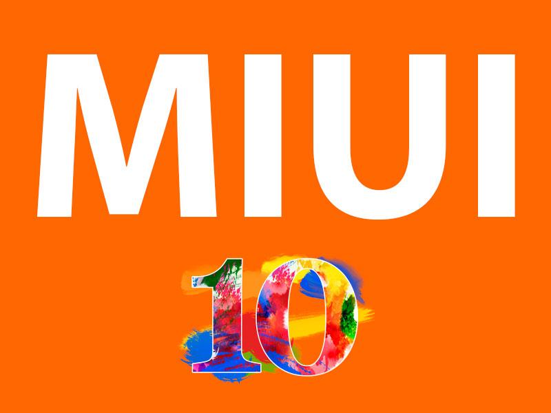 Прошивка MIUI 10 Global Beta ROM 8.9.13 отXiaomi уже готова
